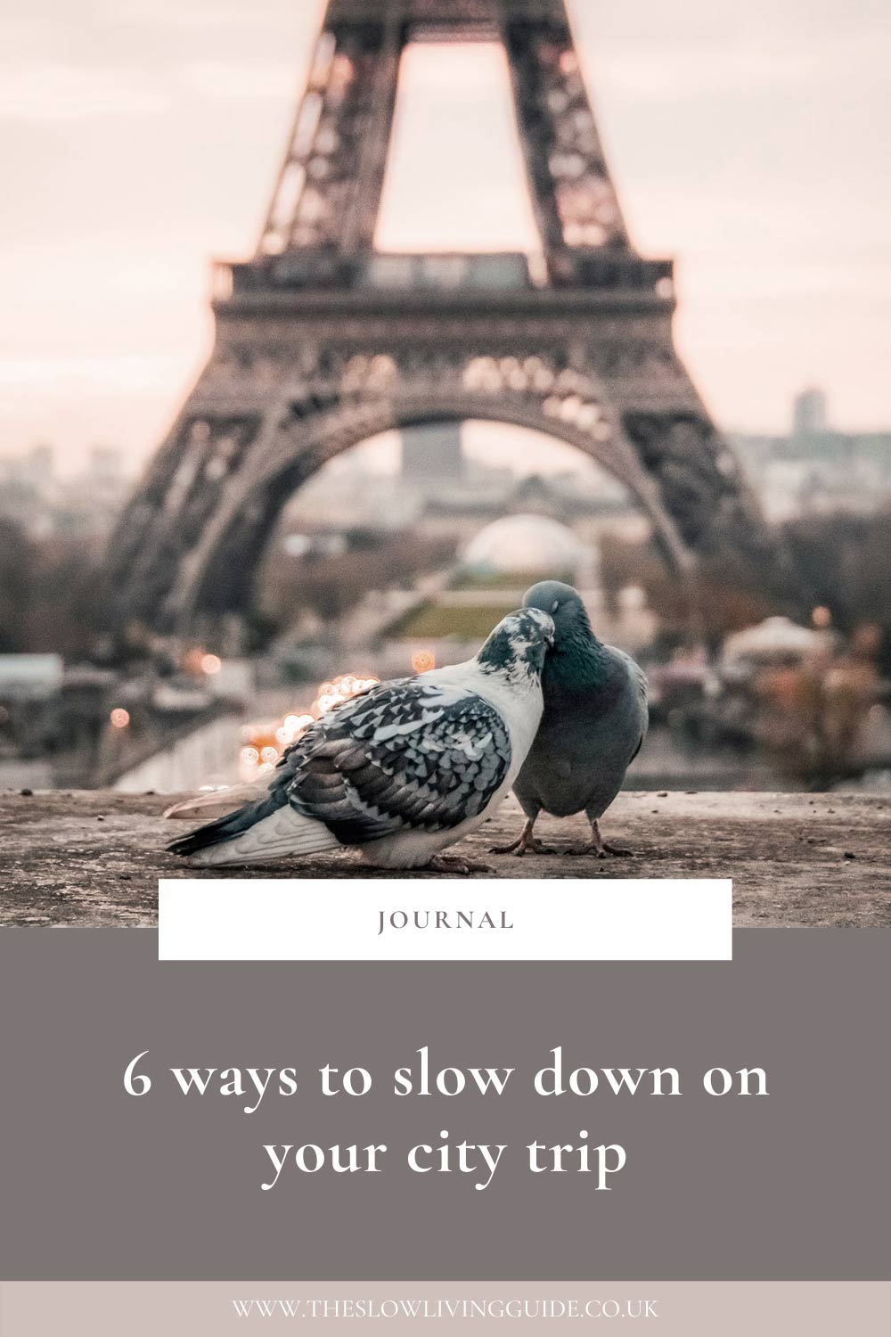 6 ways to slow down on your city trip - pin image