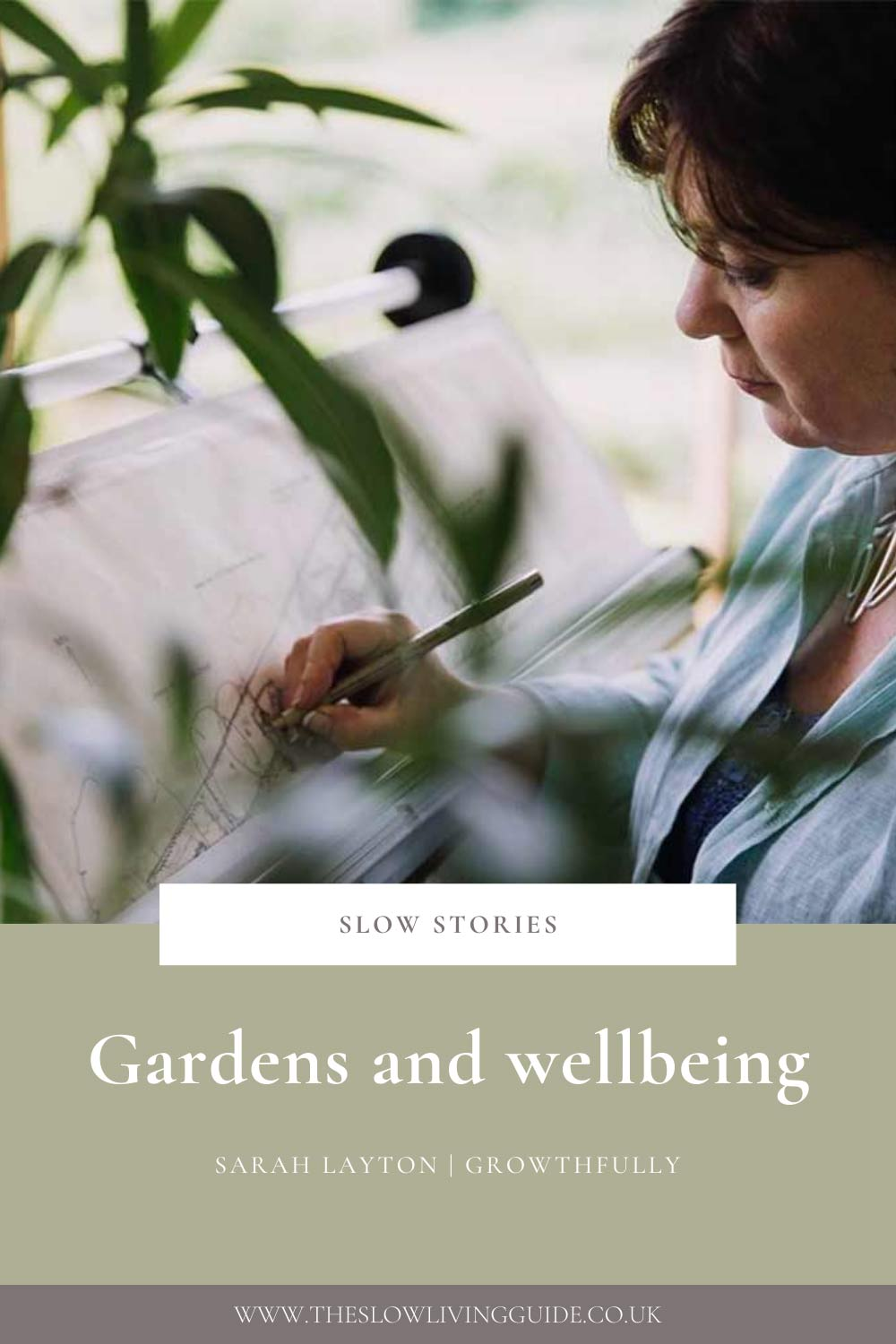 Gardens and wellbeing - Sarah Layton - pin