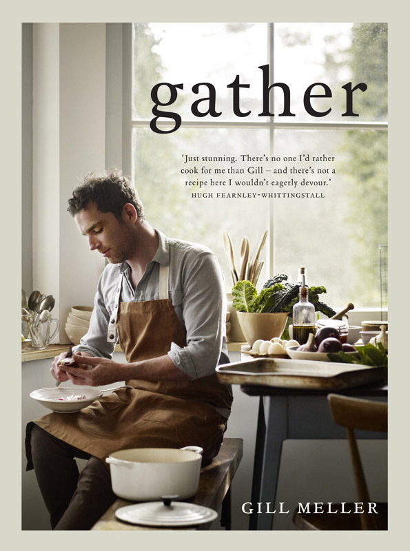 front of cookbook gather by gill miller