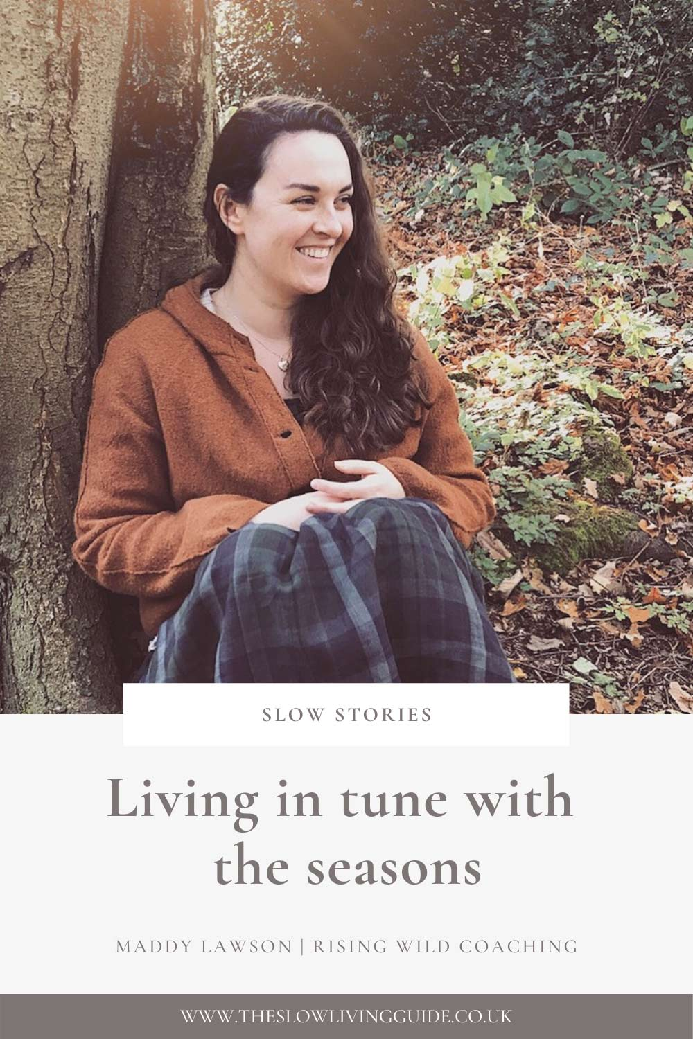 Living in tune with the seasons - Maddy Lawson - pin