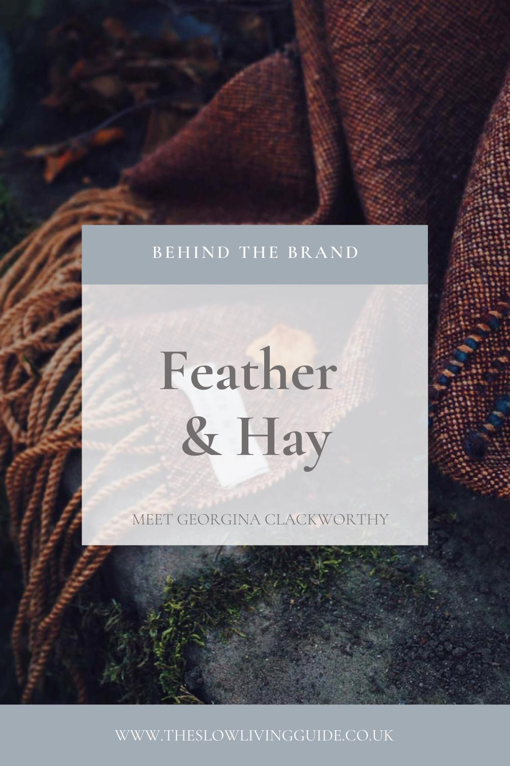 pin image for interview with Georgina Clackworthy from Feather &