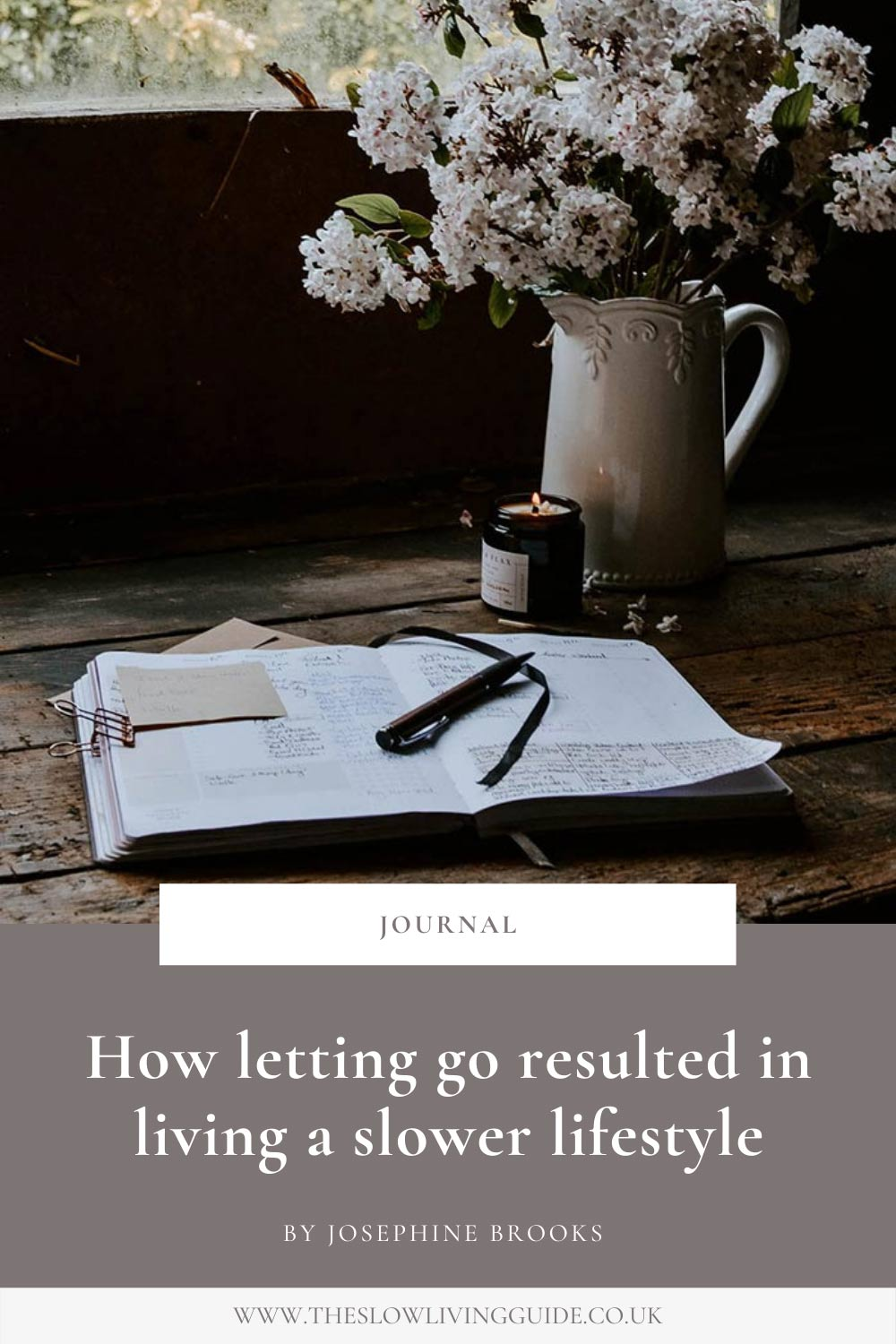Letting go to create a slower lifestyle - pin