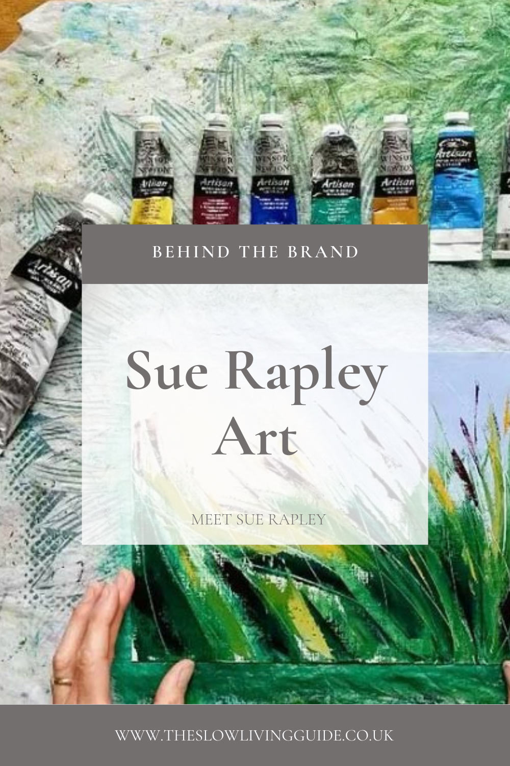 pin image for interview with Sue Rapley showing a flatly with a piece of art and paint tubes