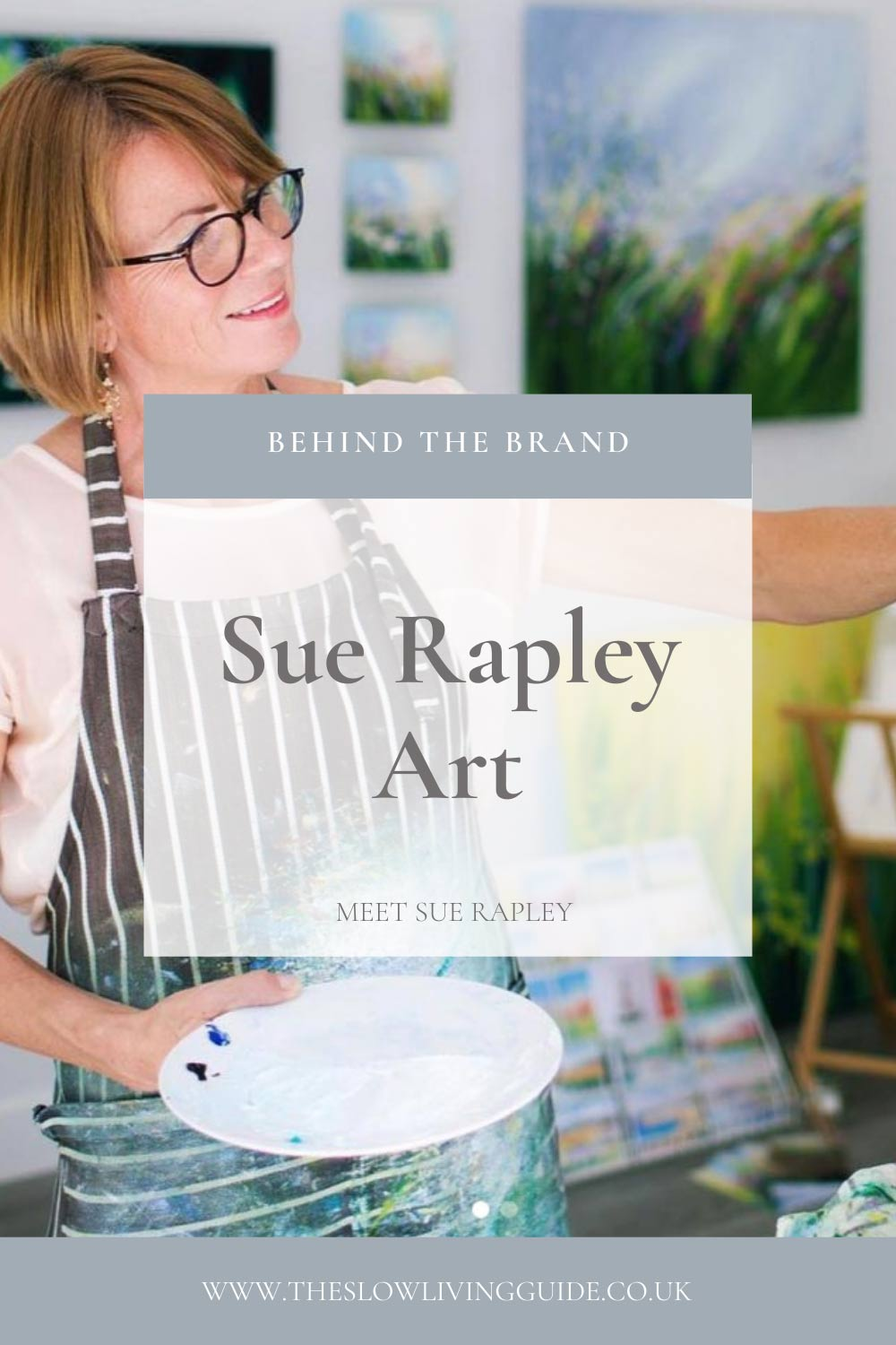 pin image for interview with Sue Rapley Art, showing Sue Rapley at work in her studio